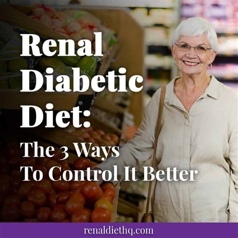 A registered dietitian can help you put together a diet based on your health goals, tastes and lifestyle. Renal Diabetic Diet: The 3 Ways To Control It Better ...