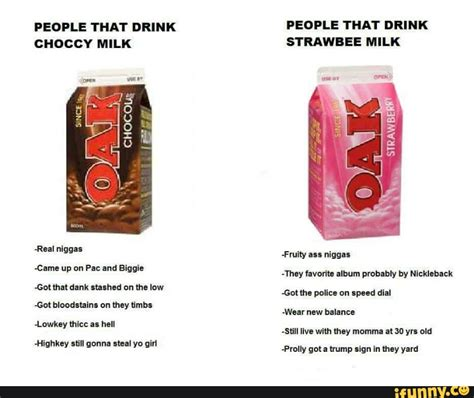 Choccy Milk Memes - choccy milk vs strawberry milk choccy milk know your meme
