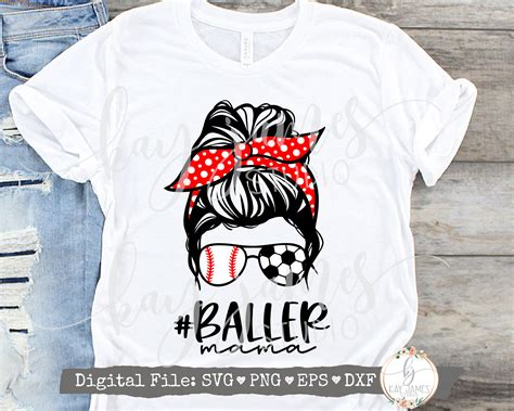 Feel free to purchase our items with maximum discount possible. Messy Bun Baller Mom SVG / Baseball Mom SVG / Soccer Mom ...
