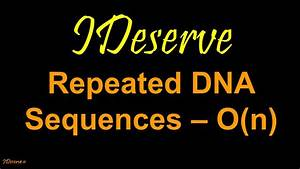 Repeated dna sequences - YouTube