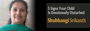 5 Signs Your Child Is Emotionally Disturbed by Shubhangi S