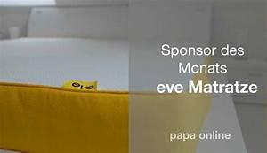 Eve Matratze Preis : sponsor des monats eve matratzen papa online ~ Markanthonyermac.com Haus und Dekorationen