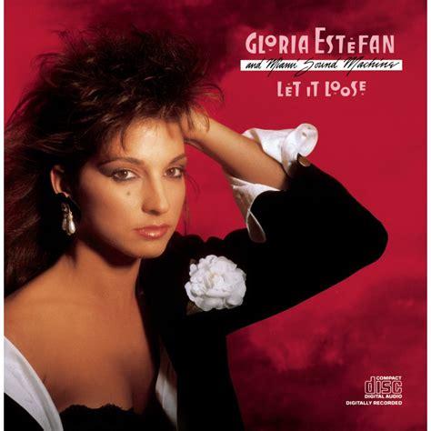 Let It Loose  Gloria Estefan, The Miami Sound Machine Mp3