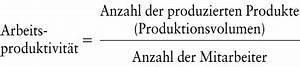 überstunden Abzüge Berechnen : produktivit t das wirtschaftslexikon com ~ Themetempest.com Abrechnung