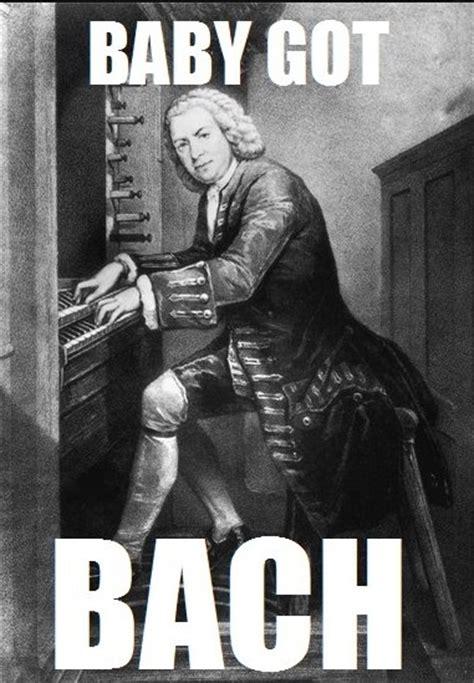Bach Memes - bach pun i just really love puns pinterest