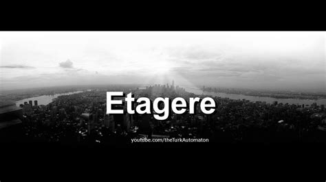 How To Pronounce Etagere by How To Pronounce Etagere In German