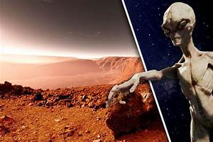 Life on Mars: Alien mystery SOLVED as scientists reveal ...