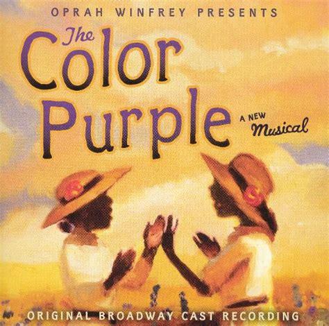 the color purple soundtrack songs the color purple original broadway cast recording