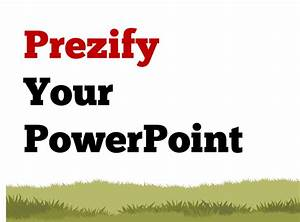 powerpoint design tips make powerpoint look like prezi With powerpoint templates like prezi