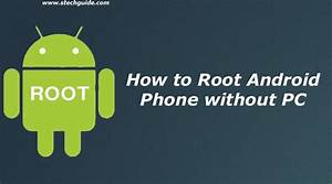 How To Root Android Phone Without Pc  One Click Root Method