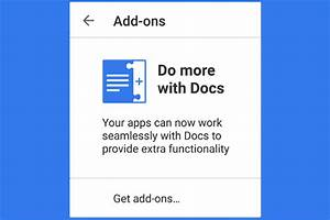 What ever happened to google docs39 android add ons for Google docs add ons android