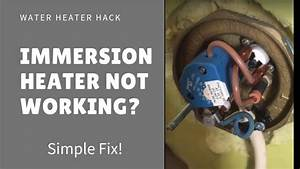Immersion Heater Stopped Working  Simple Fix For Water