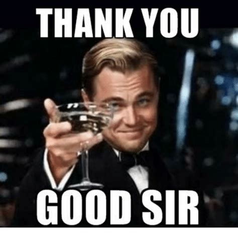 Thank You Meme Thank You Sir Thank You Meme On Me Me