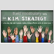 Kim  A Highly Effective Strategy To Build Vocabulary Across Any Content Area  A Walk In The