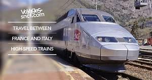 Avis Italian Speed : tgv france italy the best way to travel to italy ~ Medecine-chirurgie-esthetiques.com Avis de Voitures