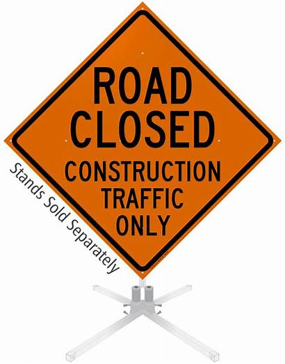 Road Closed Sign Roll Traffic Thru Construction