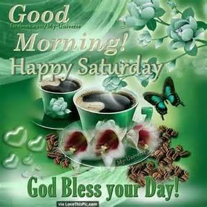 Good Saturday Morning Blessing Quotes