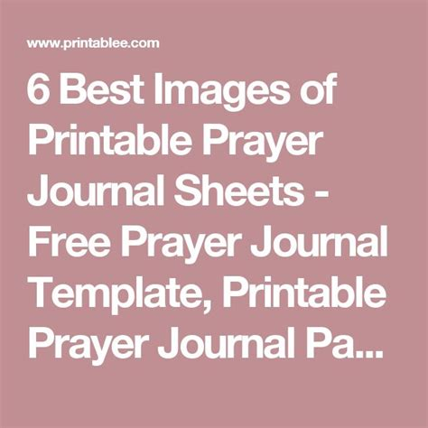 Prayer Journal Template 6 Best Images Of Printable Prayer Journal Sheets Free
