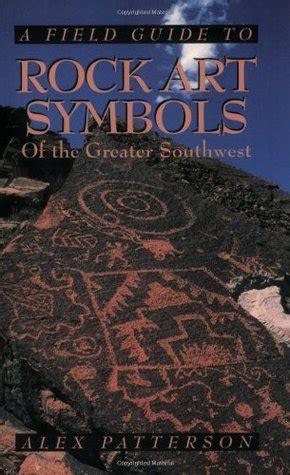 field guide  rock art symbols   greater southwest