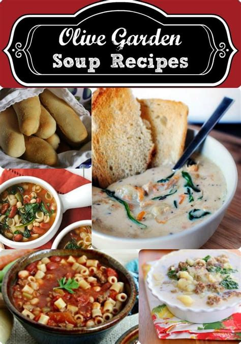 Soups From Olive Garden by Olive Garden Soup Recipes Copycat Recipes Even The Bread