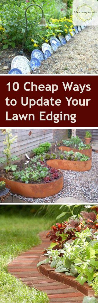 cheap ways to do your garden 10 cheap ways to update your lawn edging page 13 of 13 bless my weeds