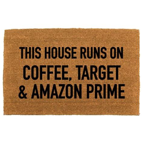 Doormat Sayings by This House Runs On Quot Coffee Target And Prime
