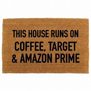 this house runs... New Targets Quotes
