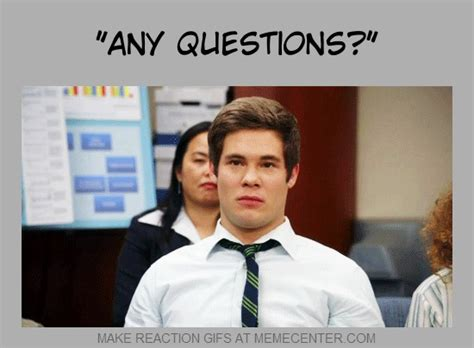 Question Meme - any questions funny picture