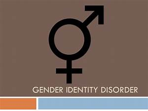 Gender identity disorder