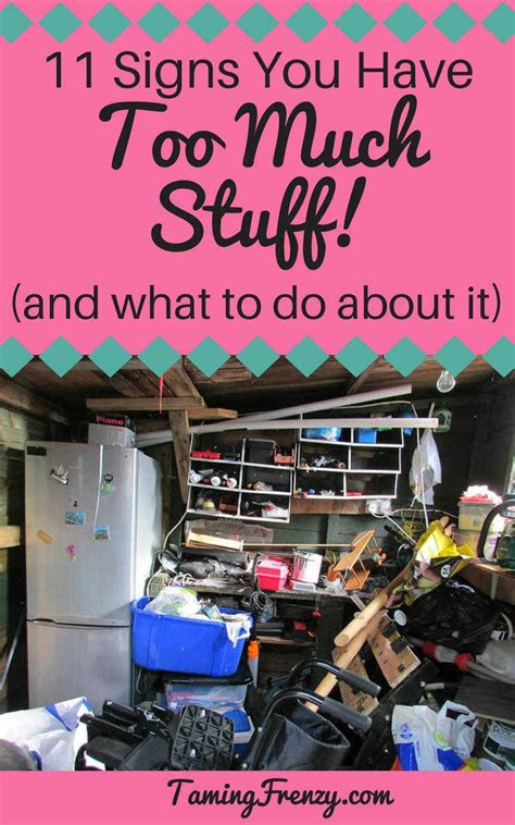 11 Signs You Have Too Much Stuff (and what to do about it ...
