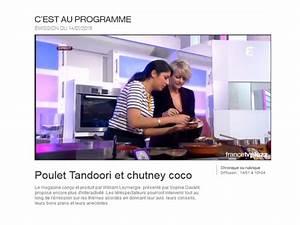 Emission C Est Au Programme : chronique cuisine pour france 2 c est au programme bollywood kitchen ~ Medecine-chirurgie-esthetiques.com Avis de Voitures