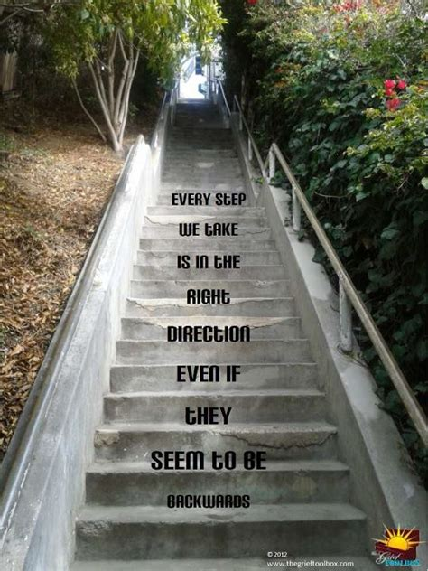 When you are ready take another step forward knowing that ...