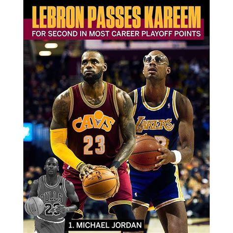 Only MJ has more career postseason points than LeBron not ...