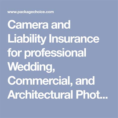 camera  liability insurance  professional wedding