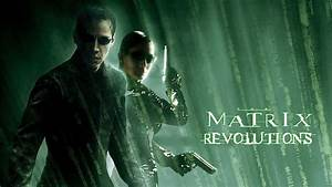 The Matrix Revolutions | Movie fanart | fanart.tv