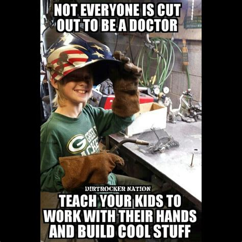 Funny Welder Memes - 171 best images about welding on pinterest welding gloves hot dogs and welding helmet