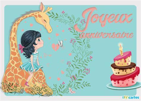 Carte Anniversaire Fille by Carte Anniversaire La Fille Et La Girafe 123 Cartes
