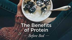 Protein Before Bed  To Gain Muscle