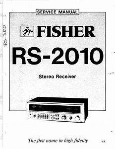 Free Download Fisher Rs 2010 Service Manual