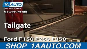 How To Install Remove Replace Tailgate Ford F150 F250 F350 92-96 1aauto Com