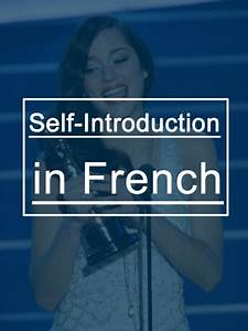 Self Introduction Email Introduce Yourself In French Mp3 With These 10 Examples