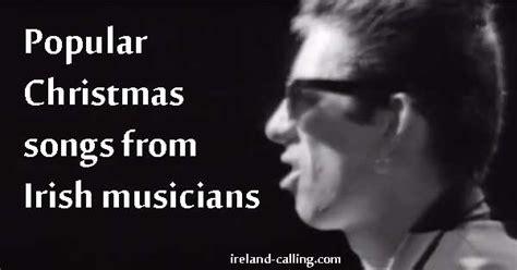 Popular Christmas Songs From Irish Musicians  Ireland Calling