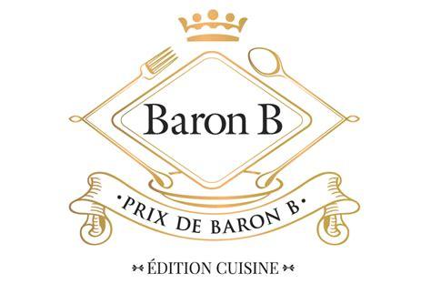 baron cuisine prix de baron b édition cuisine así es el premio a los