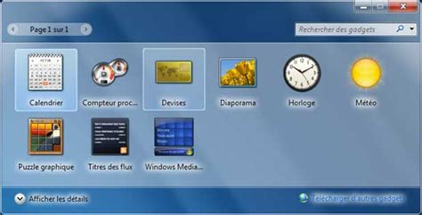 gadgets de bureau windows 7 comment avoir des gadgets windows 7