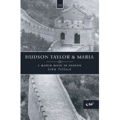 What I'm Reading: Hudson Taylor and Maria | Hudson taylor ...