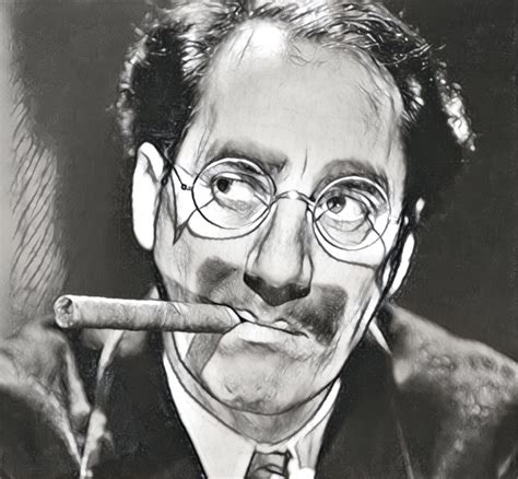 Groucho Marx Quotes 15 Quotes By Groucho Marx Roy Sutton