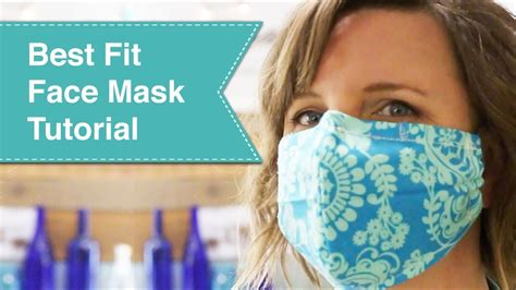 fit face mask tutorial video youtube