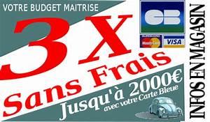 Paiement Voiture Occasion : achat voiture occasion plusieurs fois sans frais ~ Gottalentnigeria.com Avis de Voitures