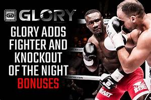 GLORY adding post-fight bonus structure at GLORY 32 ...