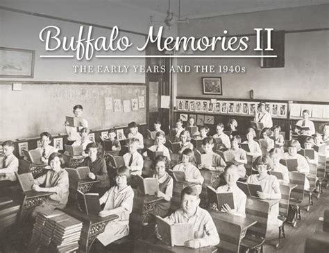 barnes and noble buffalo ny buffalo memories ii the early years and the 1940s by